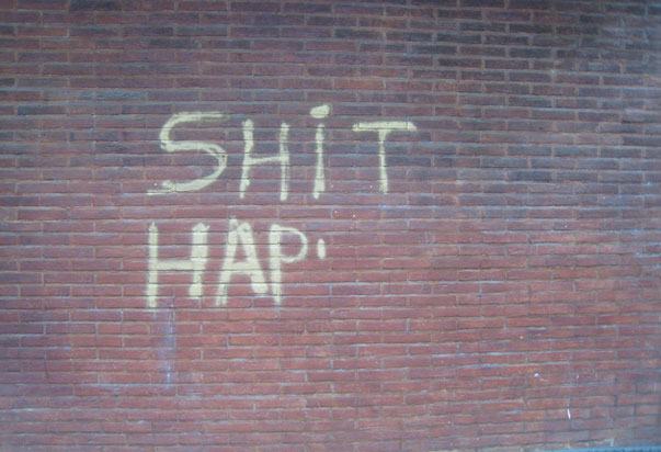 Shit Hap Irony Graffitti