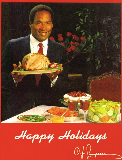Happy Holidays From OJ Simpson