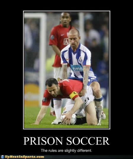 Prison Soccer Rules Slightly Different Motivational