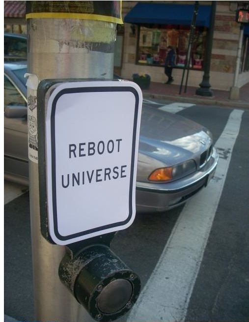 Reboot Universe Traffic Sign