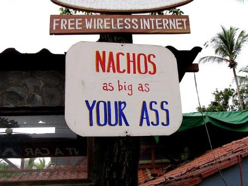 Nachos As Big As YOUR ASS