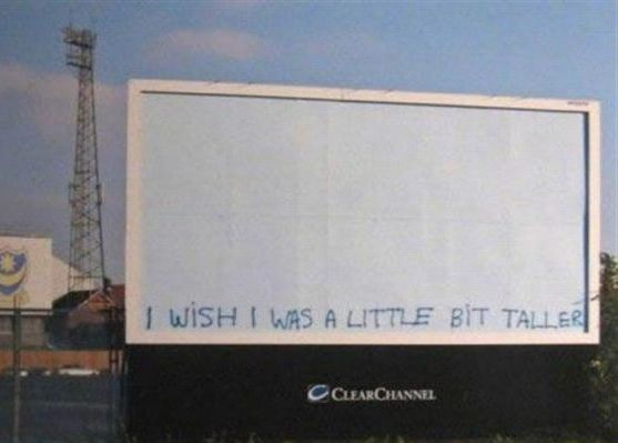 I Wish I was a little bit taller billboard graffitti sign skee-lo