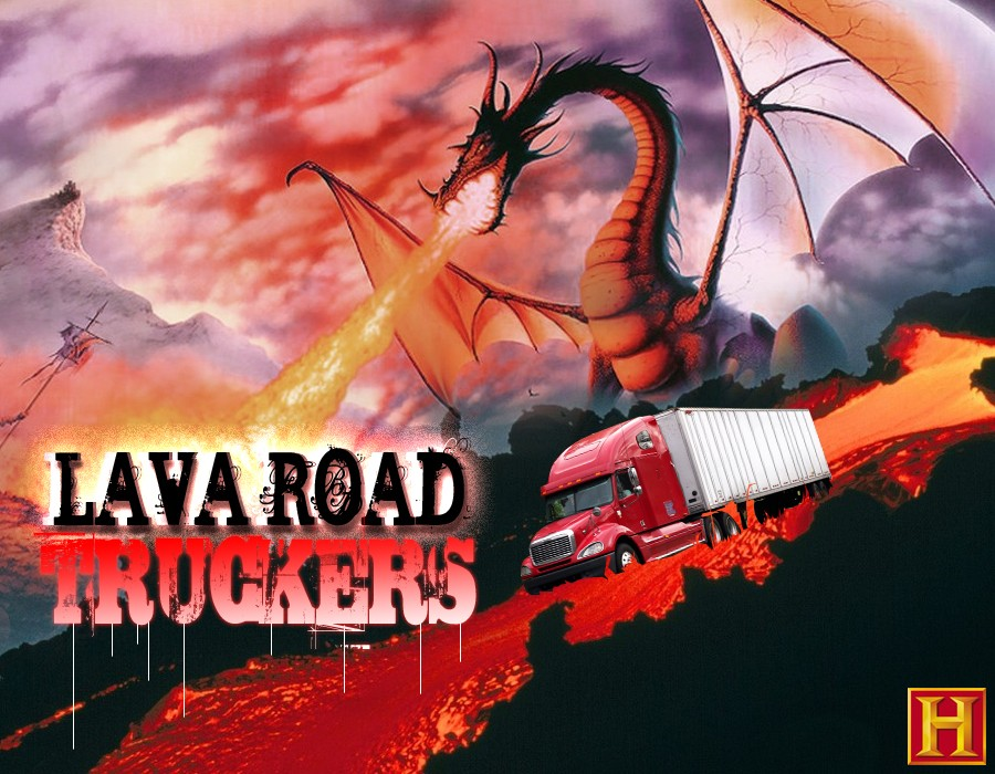 lava road truckers history new show