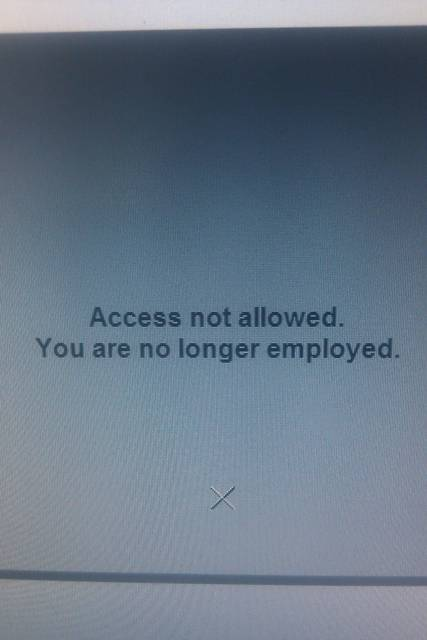 access not allowed you are no longer employed