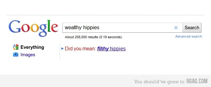google wealthy hippies did you mean filthy hippies