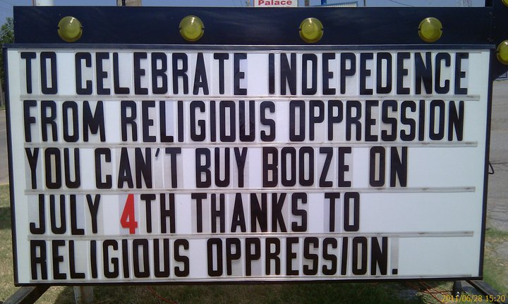 liquor store cant buy july 4th sign religious oppression