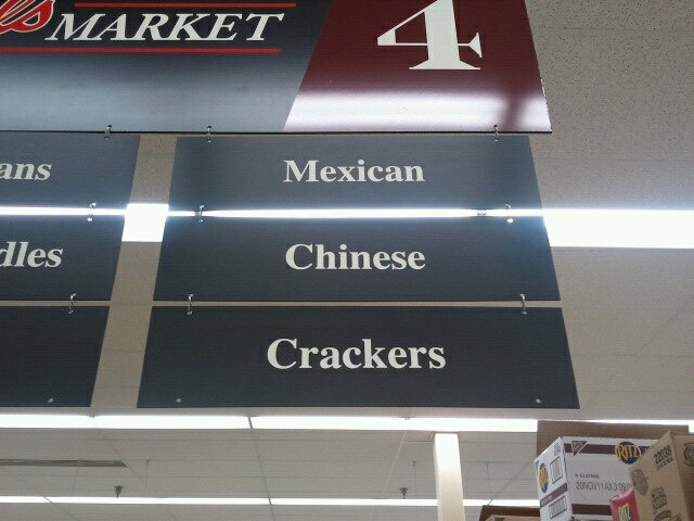 my grocery store is racist mexican chines crackers sign